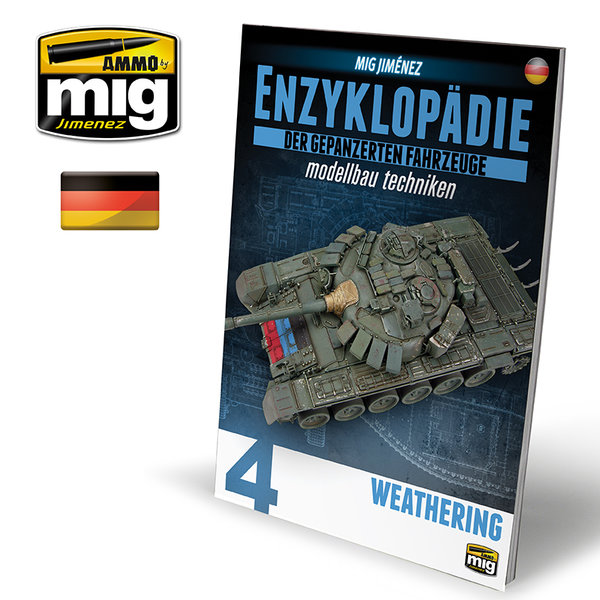 ENCYCLOPEDIA OF ARMOUR MODELLING TECHNIQUES VOL. 4 - WEATHERING GERMAN