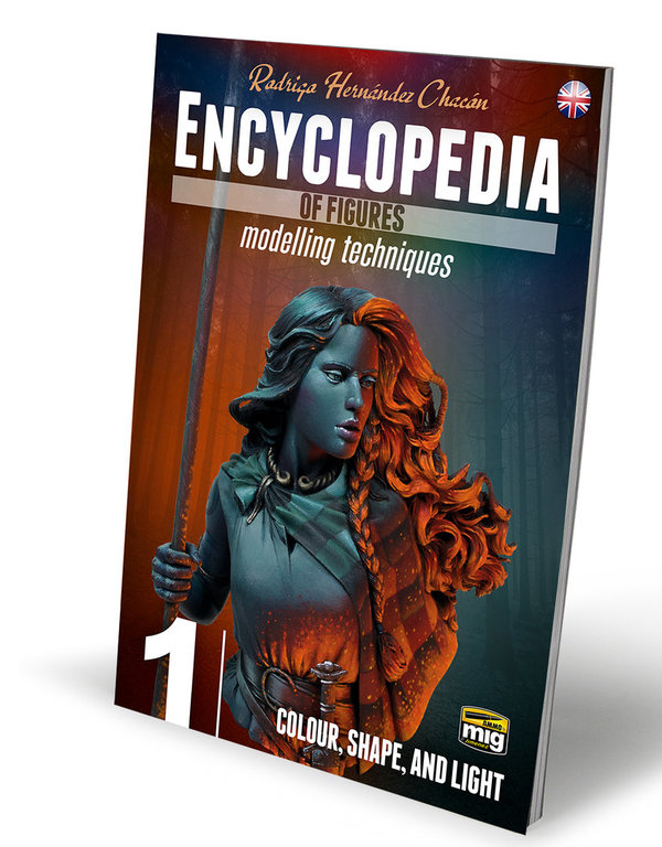 ENCYCLOPEDIA OF FIGURES MODELLING TECHNIQUES VOL. 1 - COLOUR, SHAPE, AND LIGHT (